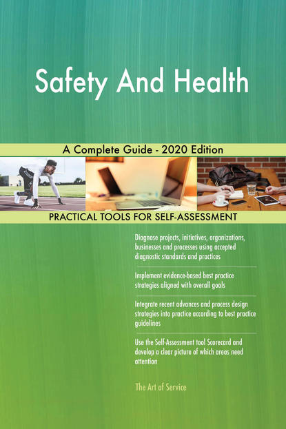 Safety And Health A Complete Guide - 2020 Edition