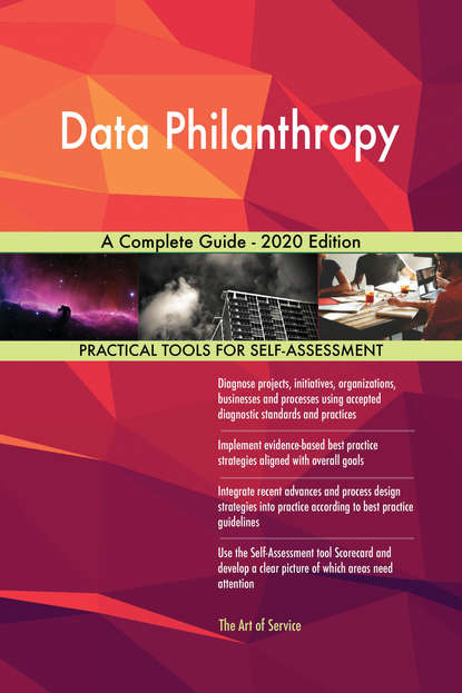 Data Philanthropy A Complete Guide - 2020 Edition