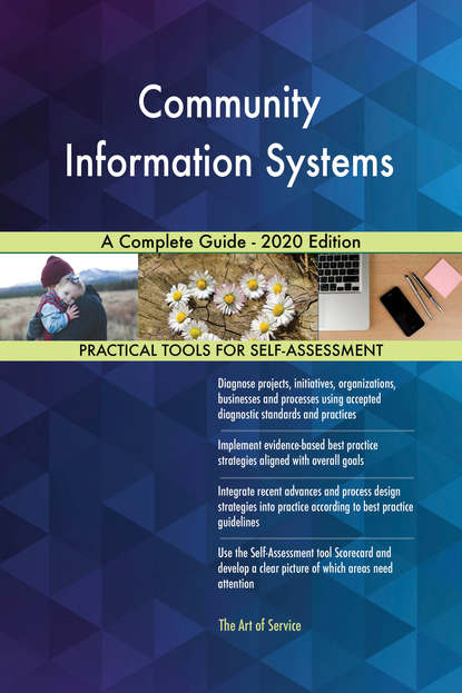 Community Information Systems A Complete Guide - 2020 Edition