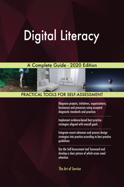 Digital Literacy A Complete Guide - 2020 Edition