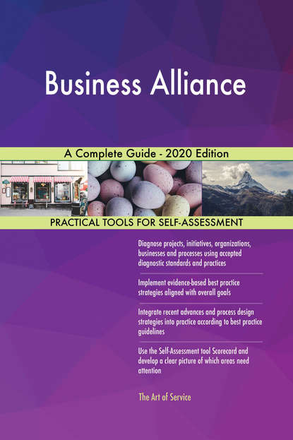 Business Alliance A Complete Guide - 2020 Edition