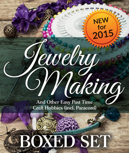Jewelry Making and Other Easy Past Time Craft Hobbies (incl Parachord)