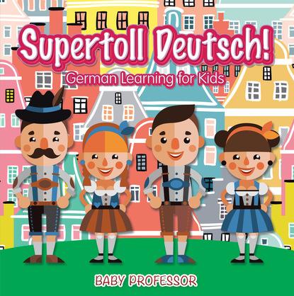 Supertoll Deutsch!   German Learning for Kids