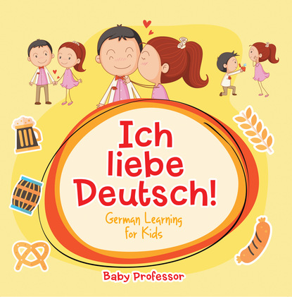Ich liebe Deutsch!   German Learning for Kids