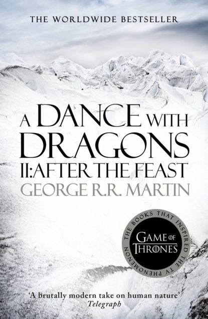 A Dance With Dragons. Part 2 After The Feast