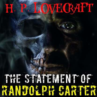 The Statement of Randolph Carter