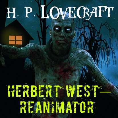 Herbert West–Reanimator