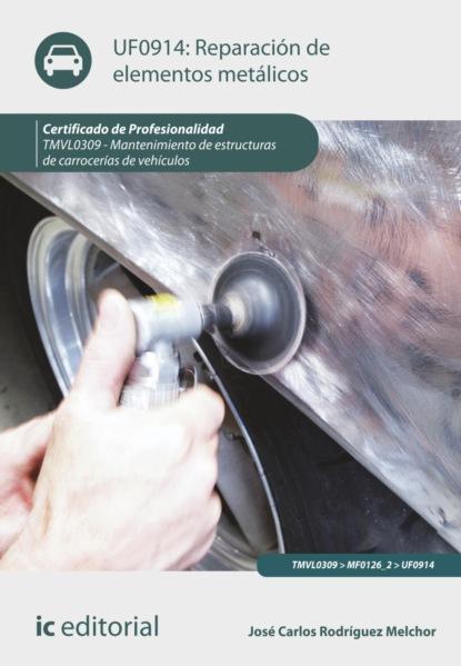 Reparación de elementos metálicos. TMVL0309