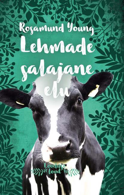 """Lehmade salajane elu. Sari """"Looduse lood"""""""