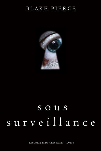 Sous Surveillance