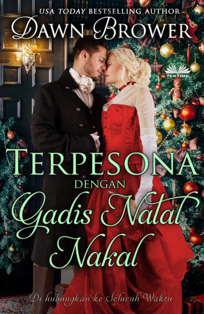 Terpesona Dengan Gadis Natal Nakal
