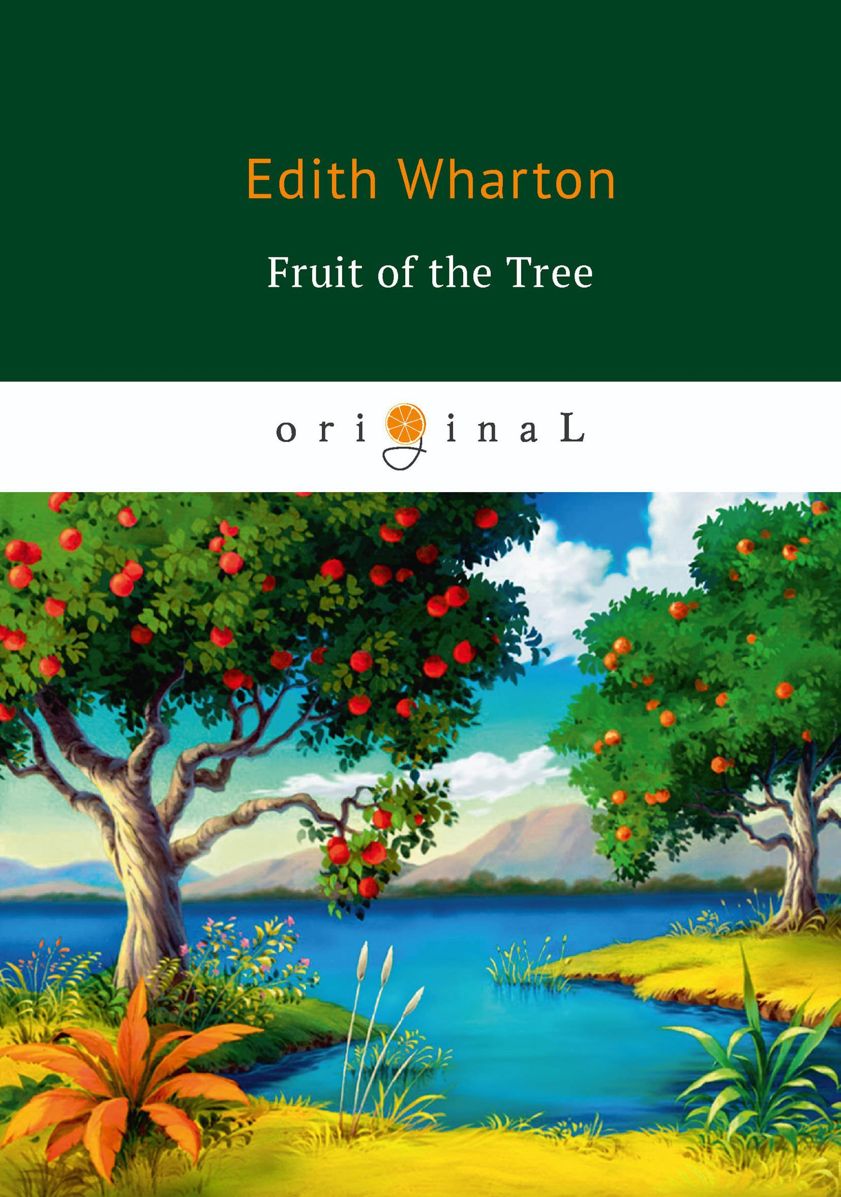 The Fruit of the Tree = Плод дерева: на англ.яз