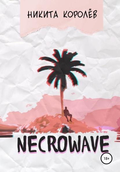 Necrowave