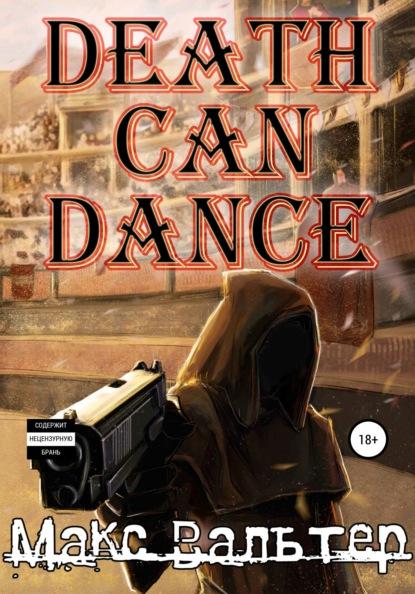 Death Can Dance