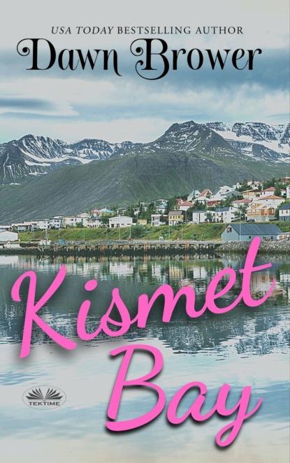Kismet Bay